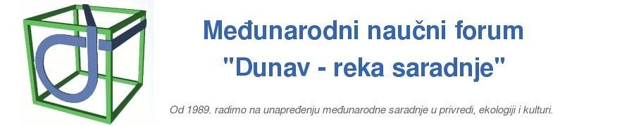"""Međunarodni naučni Forum """"Dunav – reka saradnje"""""""